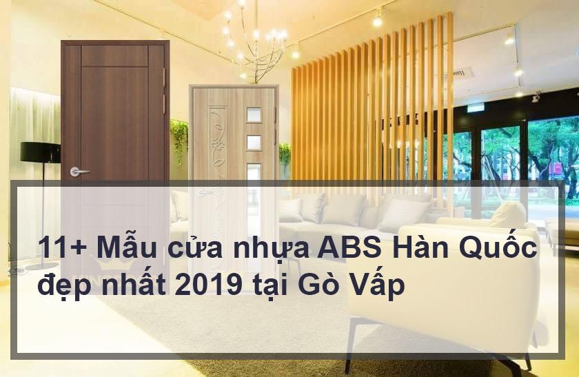 11+ Mẫu cửa nhựa ABS Hàn Quốc đẹp nhất 2019 tại Gò Vấp
