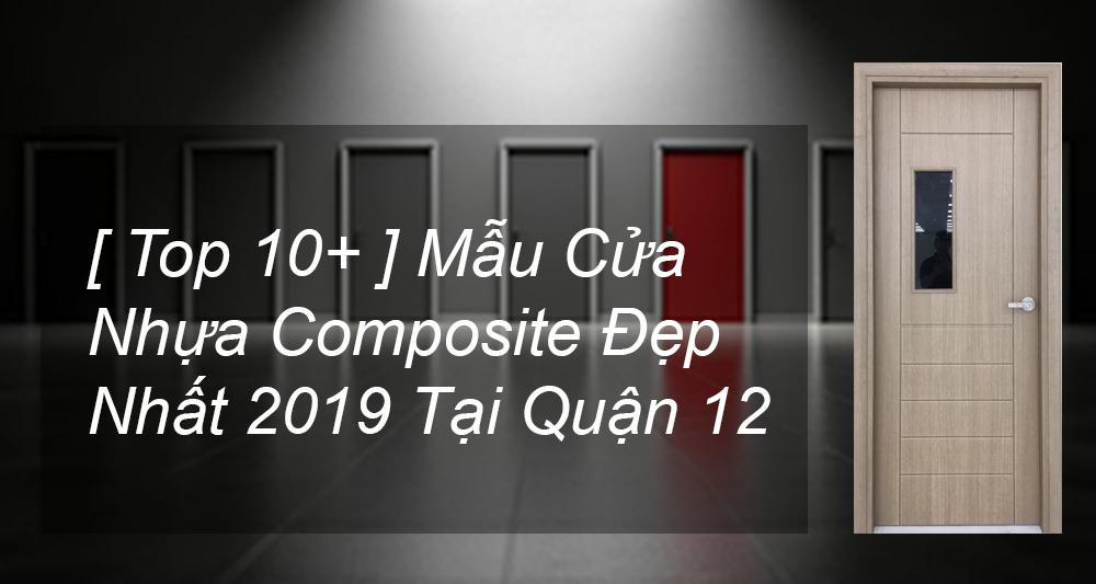 top 10 mẫu cửa nhựa composite đẹp nhất 2019